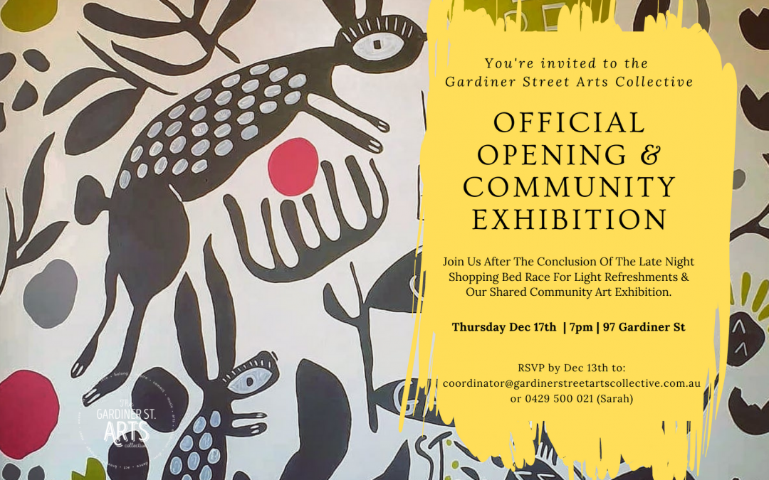 The Official Opening and Community Art Exhibition